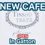 【ガトン】新店カフェオープン(Tins&Trays)潜入してみた【2020年】